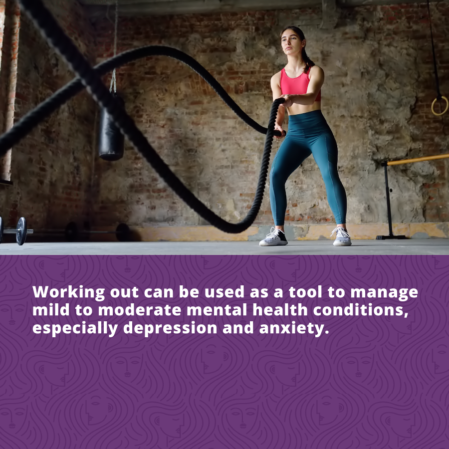 women's mental and physical wellbeing - working out can be used as a tool to manage mild to moderate mental health conditions especially depression and anxiety