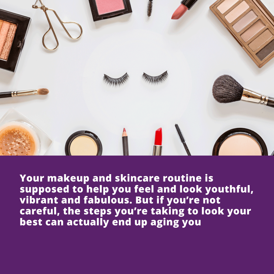 Tips to Look Instantly Ageless - Your makeup and skincare routine is supposed to help you feel and look youthful, vibrant and fabulous. But if you're not careful, the steps you're taking to look your best can actually end up aging you.
