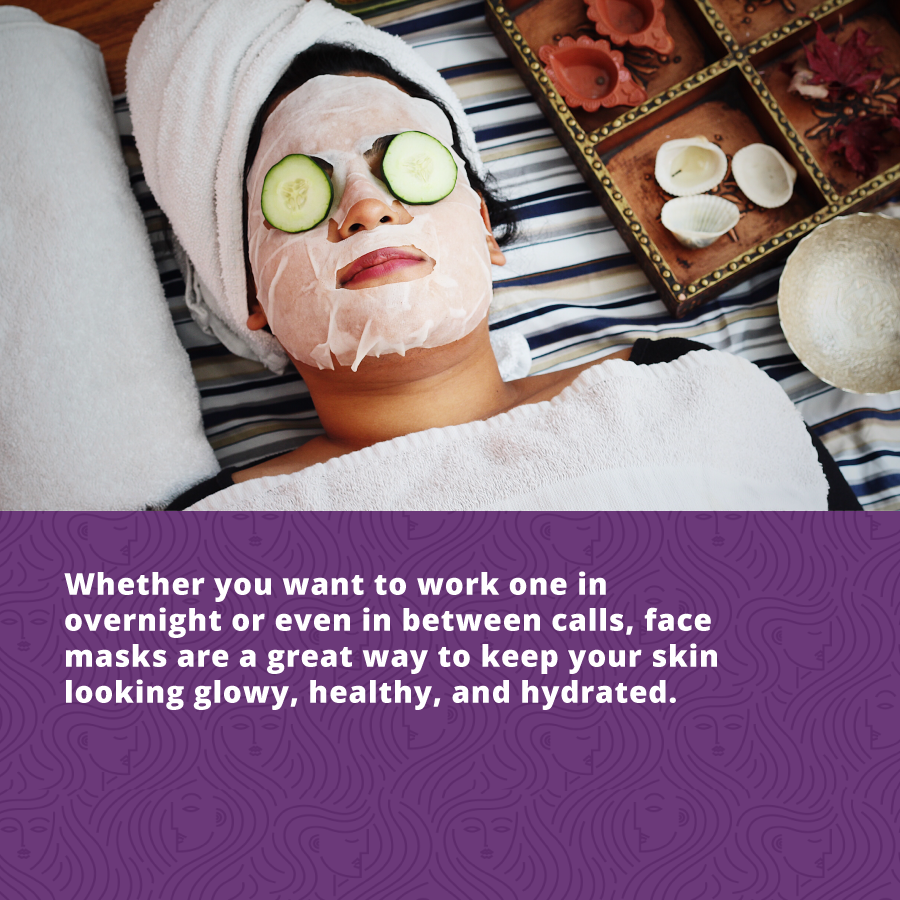 Look your Best on Your Next Zoom Call - hydrate your skin for a healthy glow.