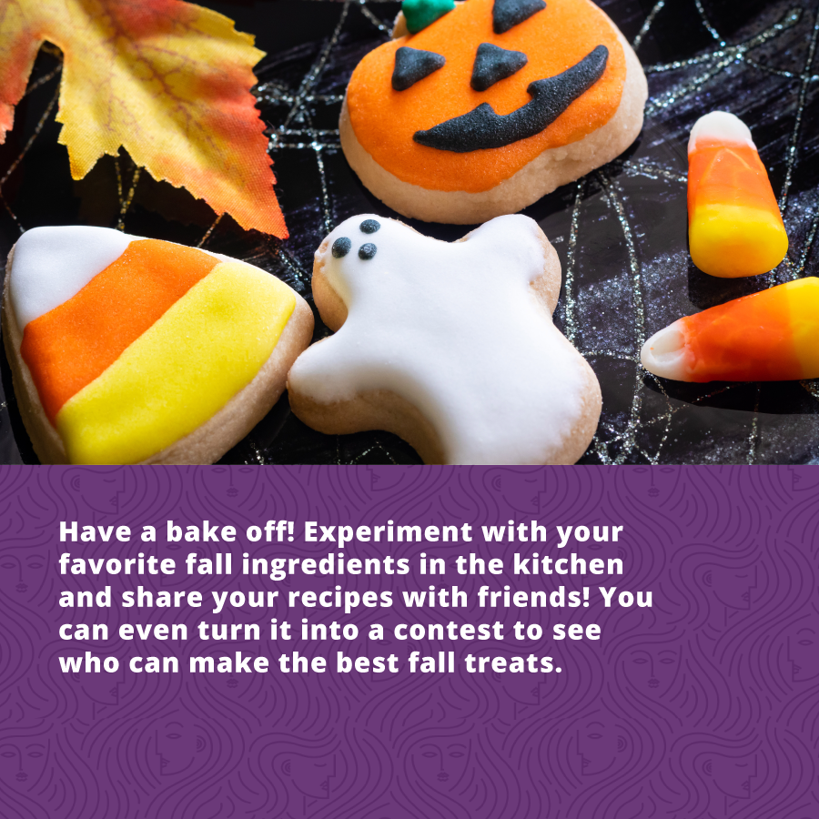 The freedom living extrovert persoanlity type can have a bakeoff between neighbors to safely celebrate this fall season