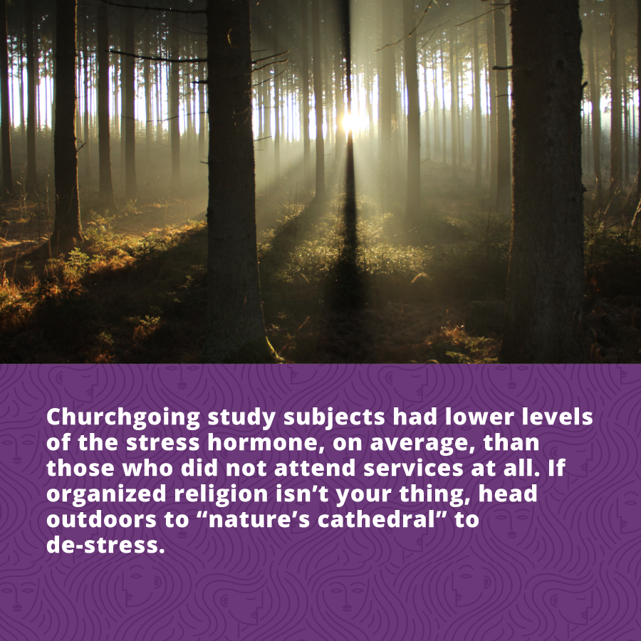 People who go to church or participate in spiritual practices have lover cortisol levels