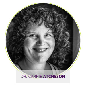 Dr. Carrie Atcheson