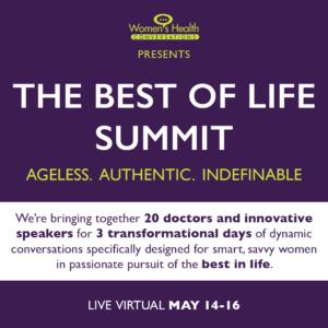 Women's Health Conversations - The Best of Life SUmmit